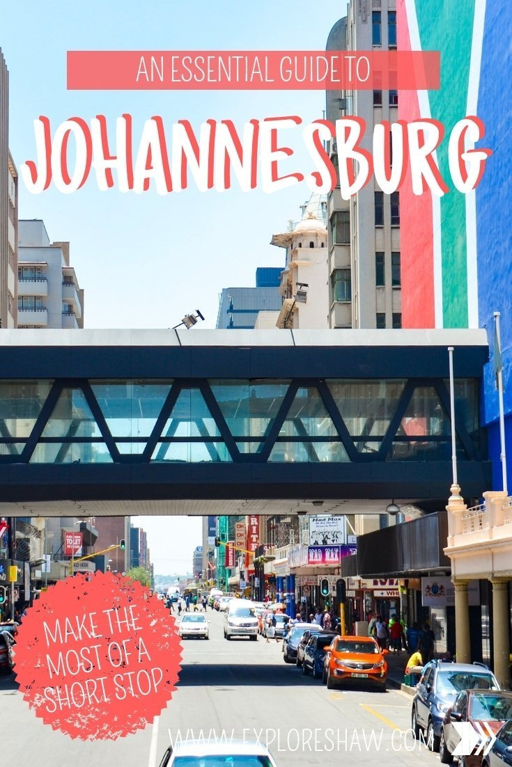 AN ESSENTIAL GUIDE TO JOHANNESBERG
