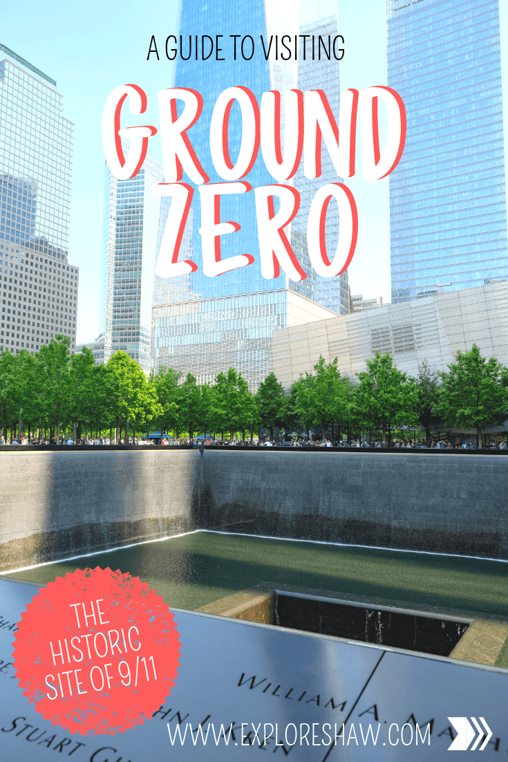 A GUIDE TO VISITING GROUND ZERO