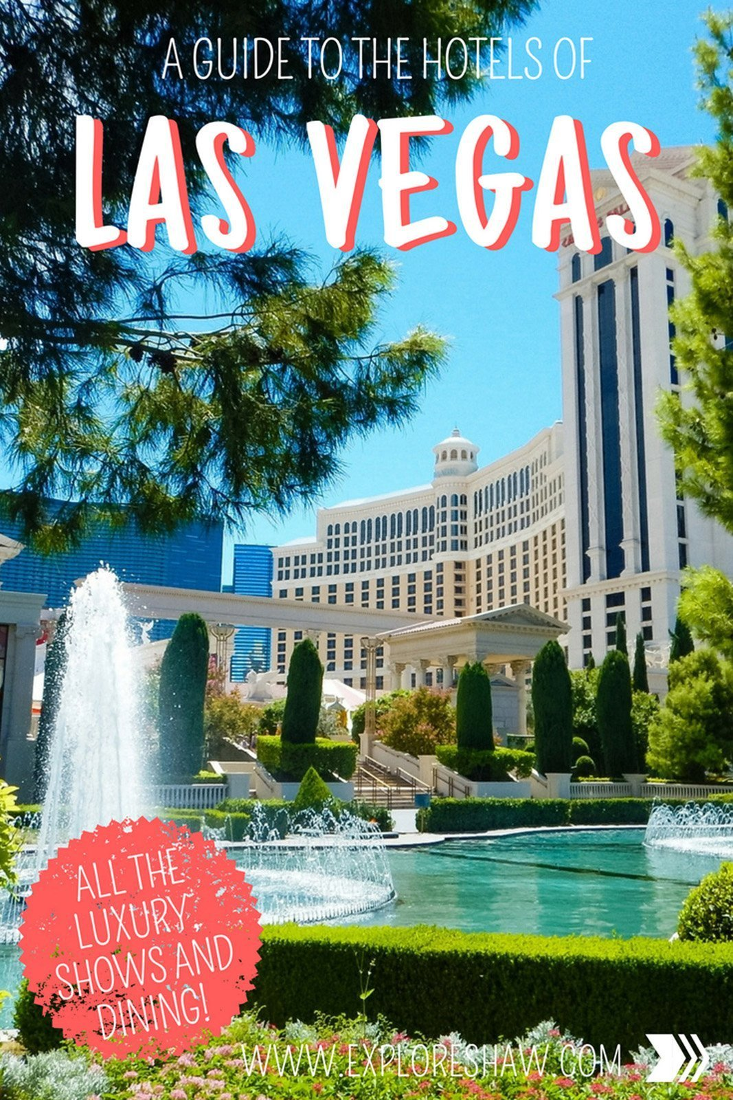 A GUIDE TO THE HOTELS OF LAS VEGAS