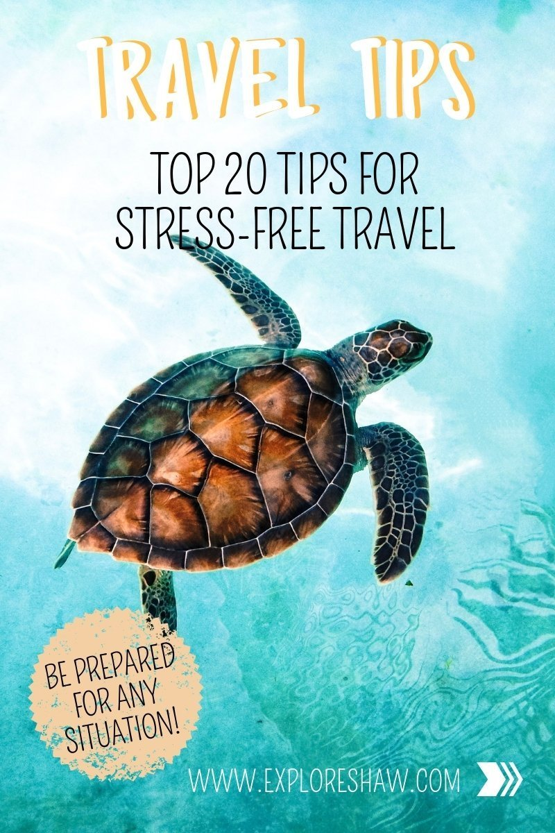 TOP 20 TIPS FOR STRESS-FREE TRAVEL