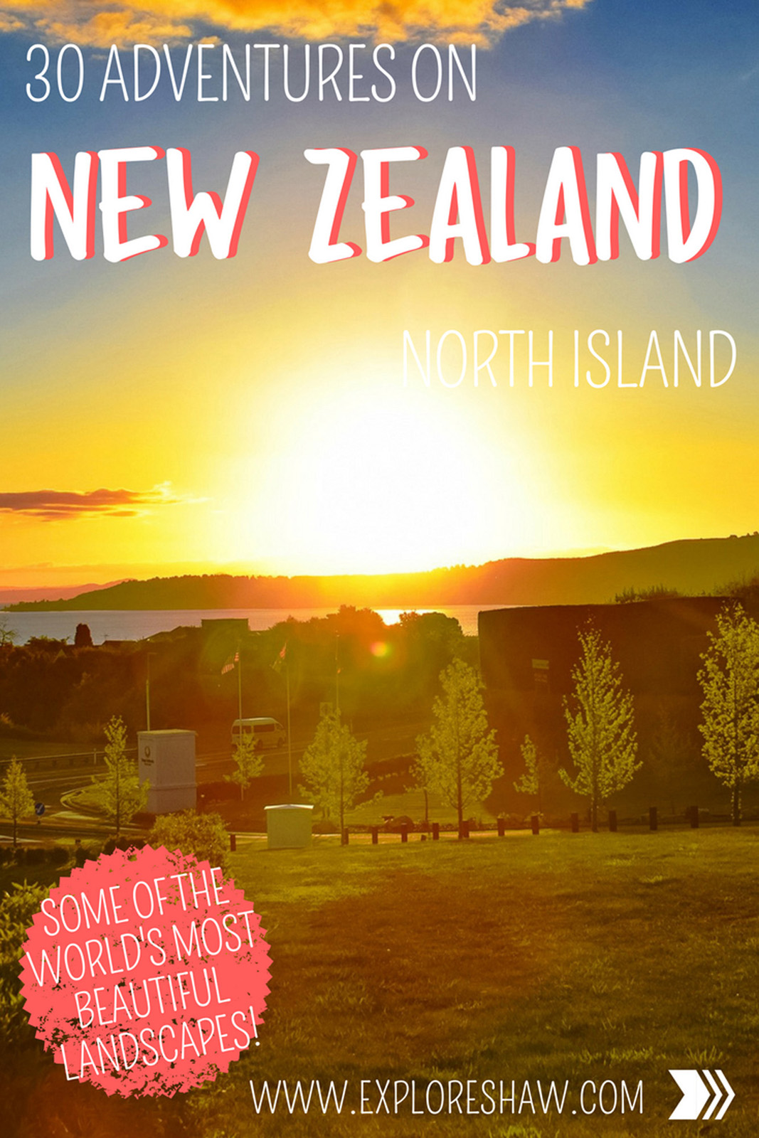 30 ADVENTURES ON NEW ZEALAND'S NORTH ISLAND