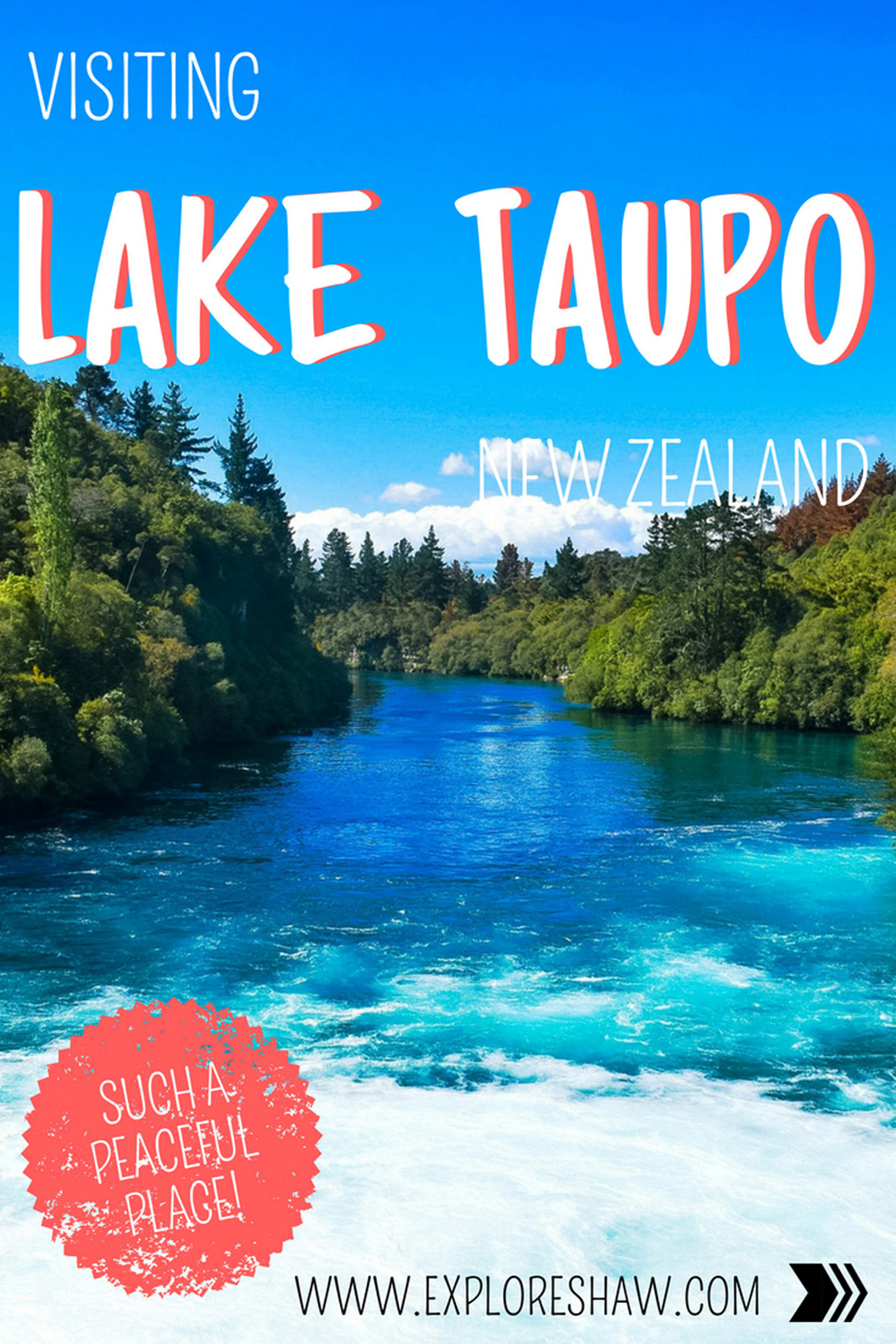 VISITING LAKE TAUPO
