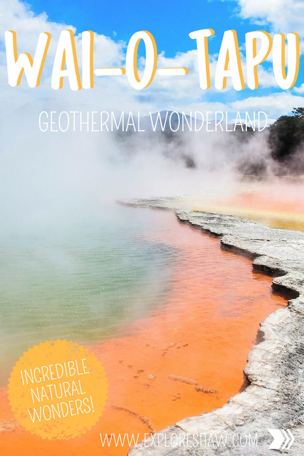 WAI-O-TAPU GEOTHERMAL WONDERLAND