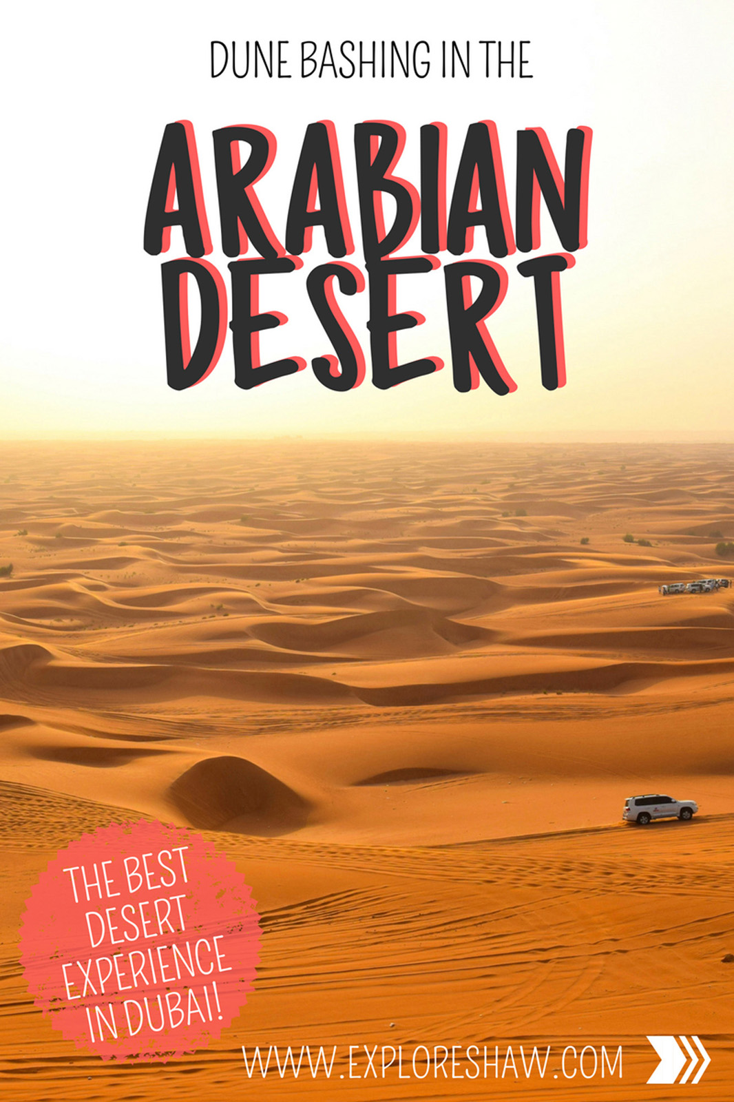 DUNE BASHING THROUGH THE ARABIAN DESERT