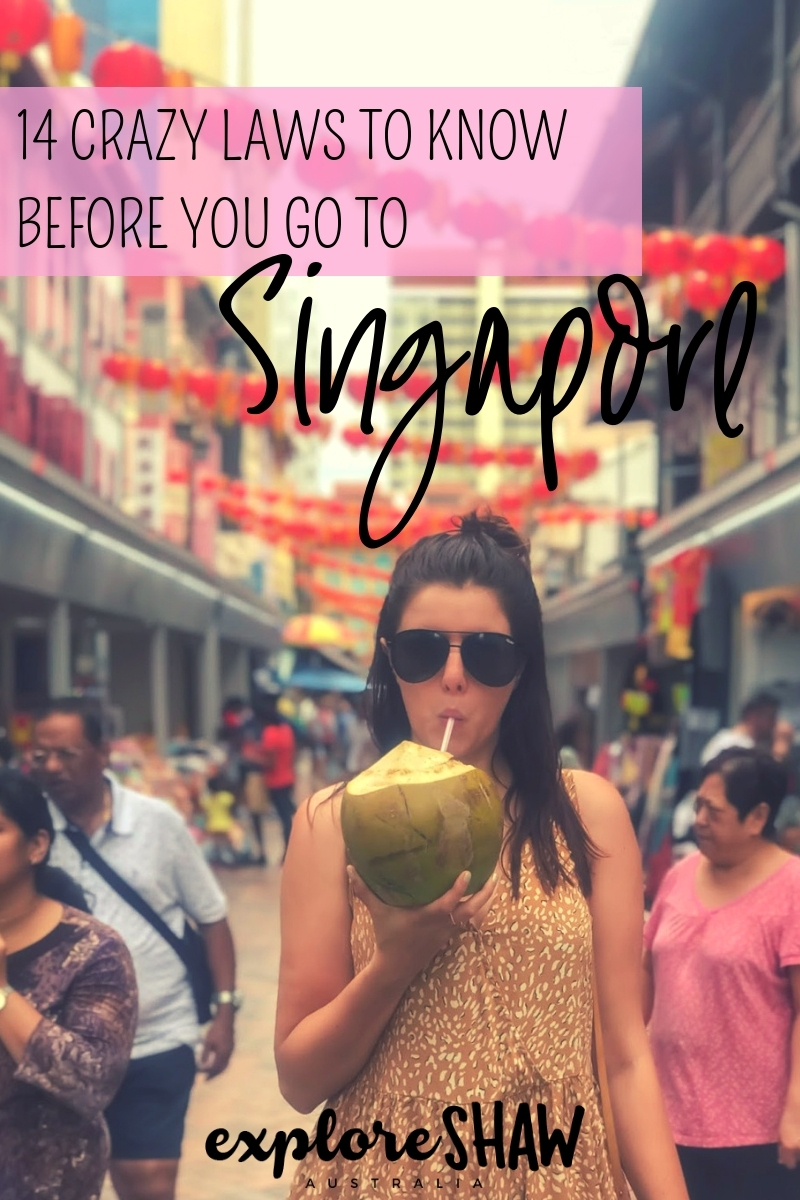 14 weird laws in singapore to know before you go