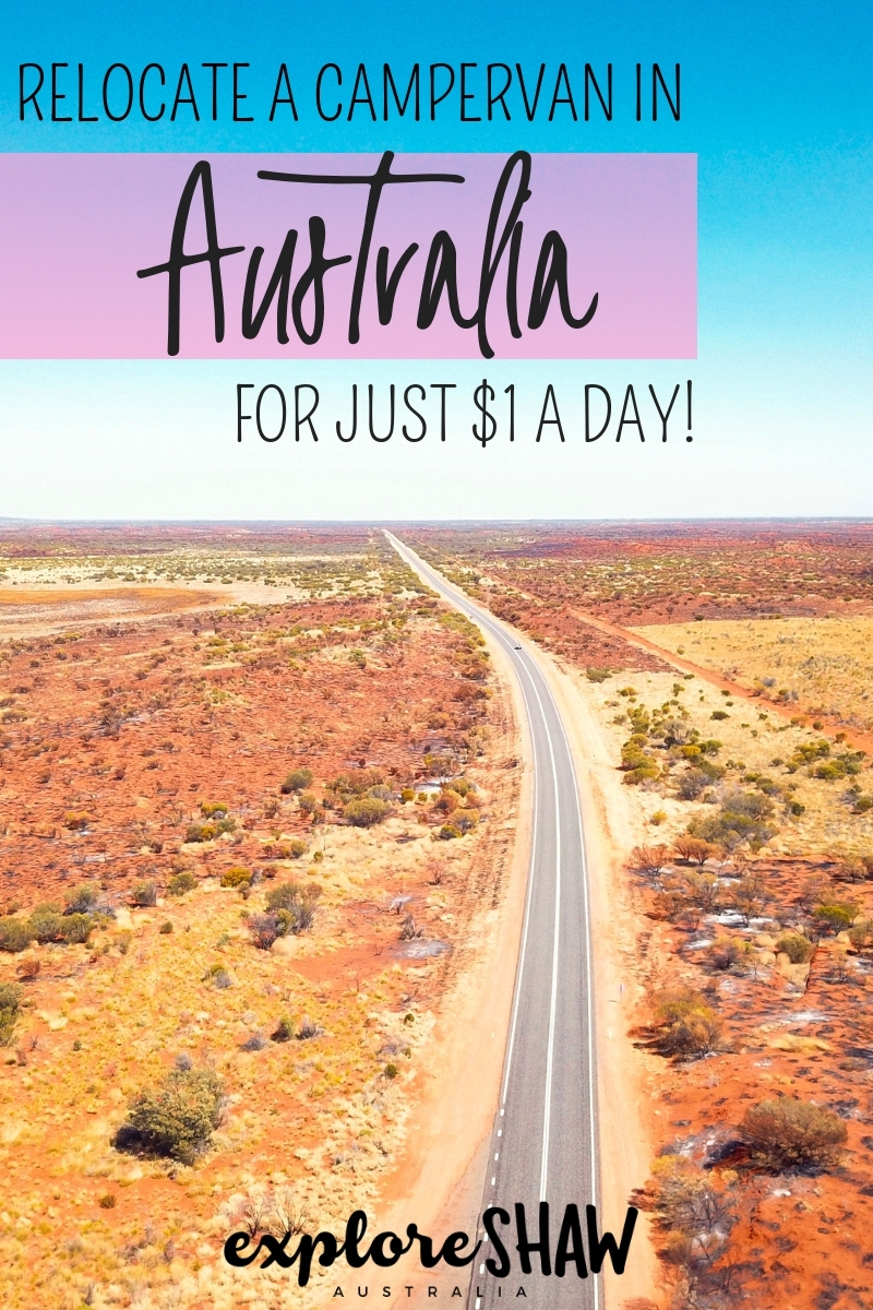 relocate a campervan - the cheapest way to see australia