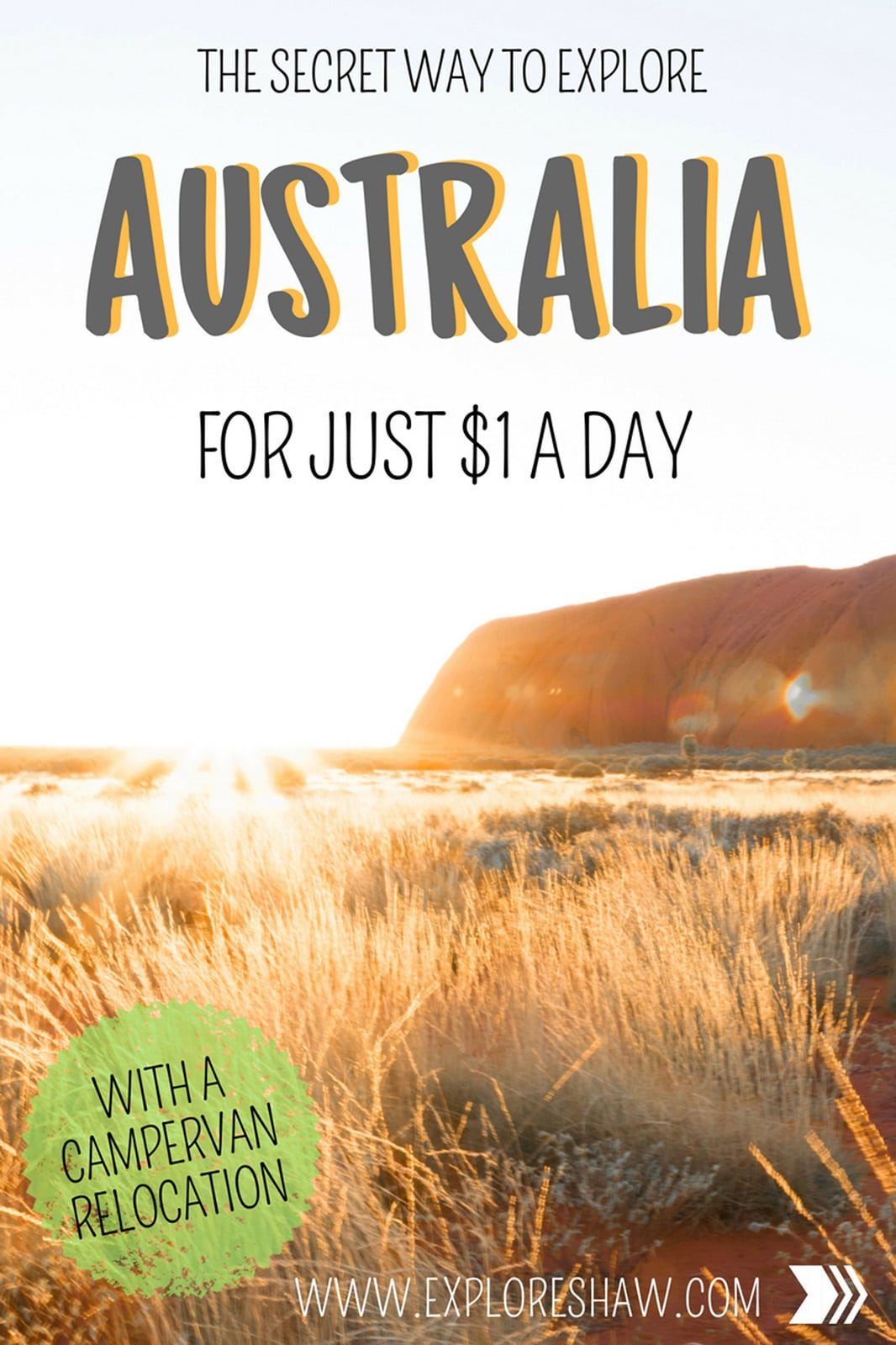 the secret way to explore australia for just $1 a day blog post