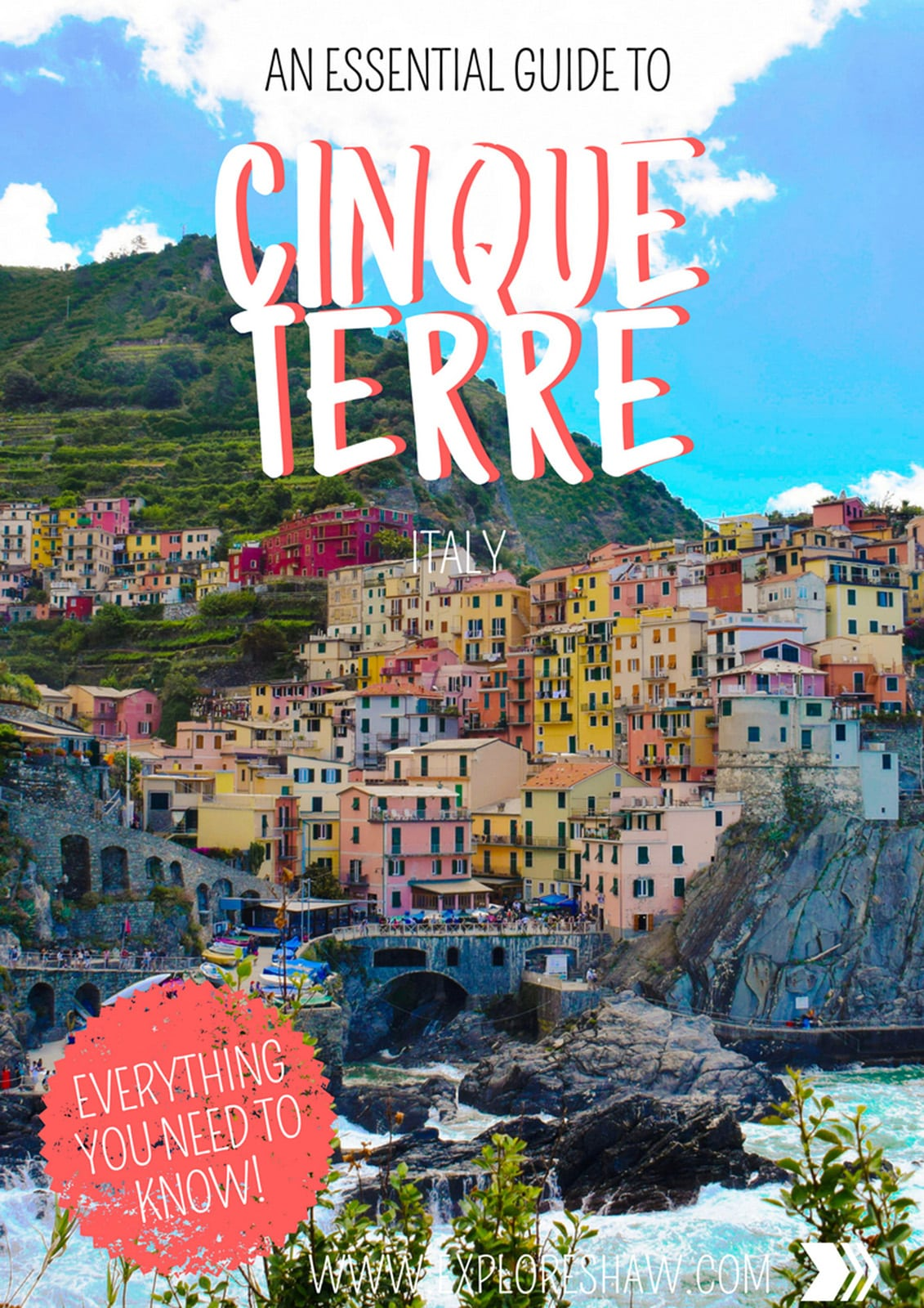 AN ESSENTIAL GUIDE TO THE CINQUE TERRE