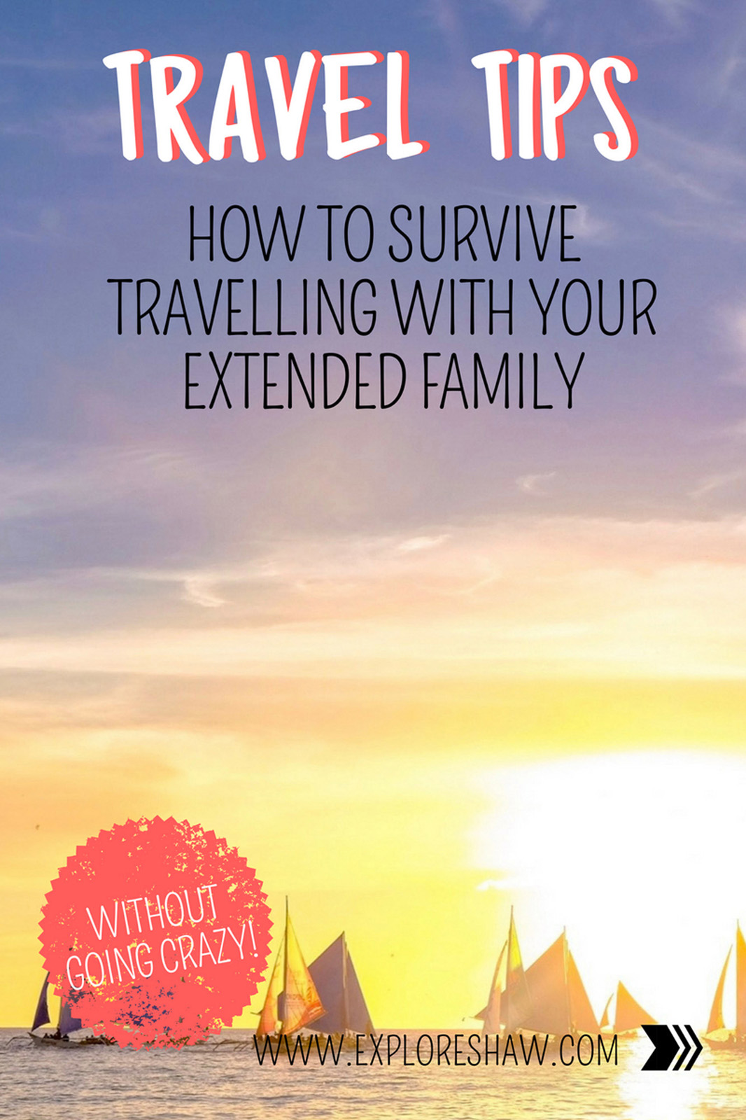 A guide to help you survive travelling with your extended family on an international holiday - especially if you haven't travelled together before!