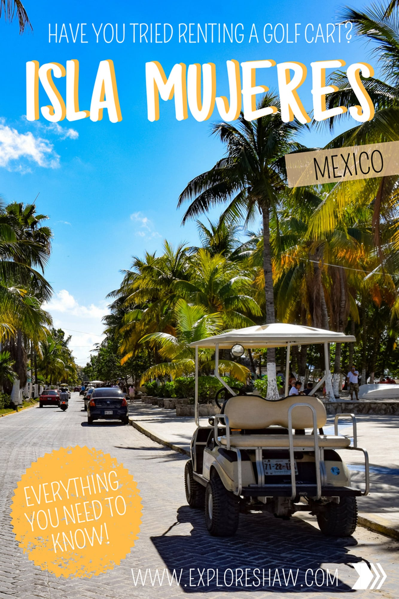 Everything You Need To Know About Renting A Golf Cart On Isla Mujeres  #Mexico #IslaMujeres #CentralAmerica #YucatanPeninsula