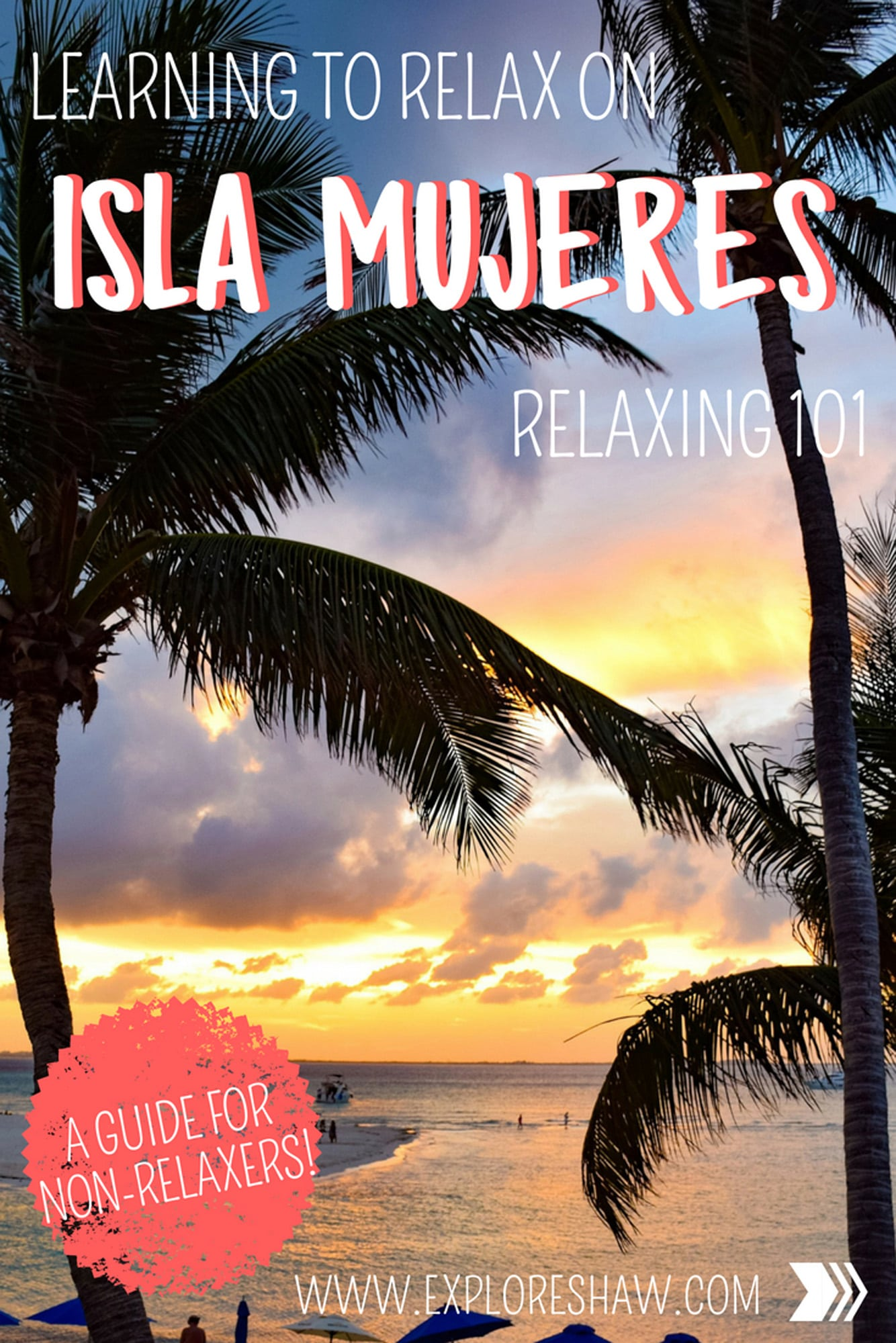 LEARNING TO RELAX ON ISLA MUJERES