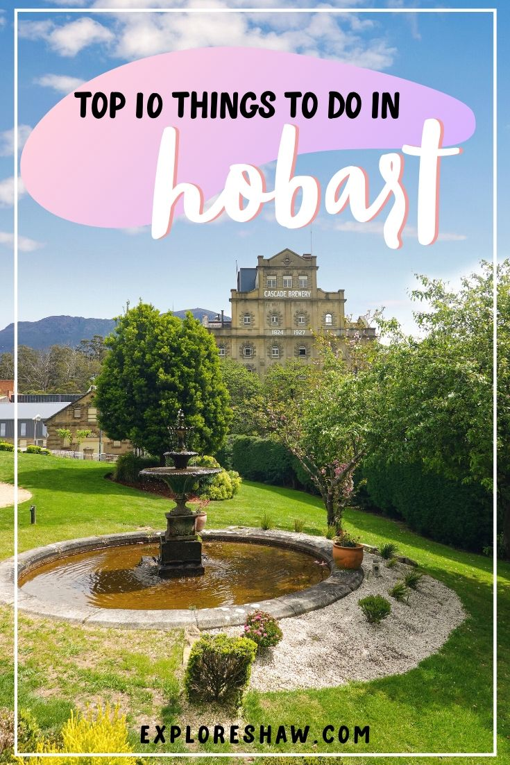top 10 things to do in hobart