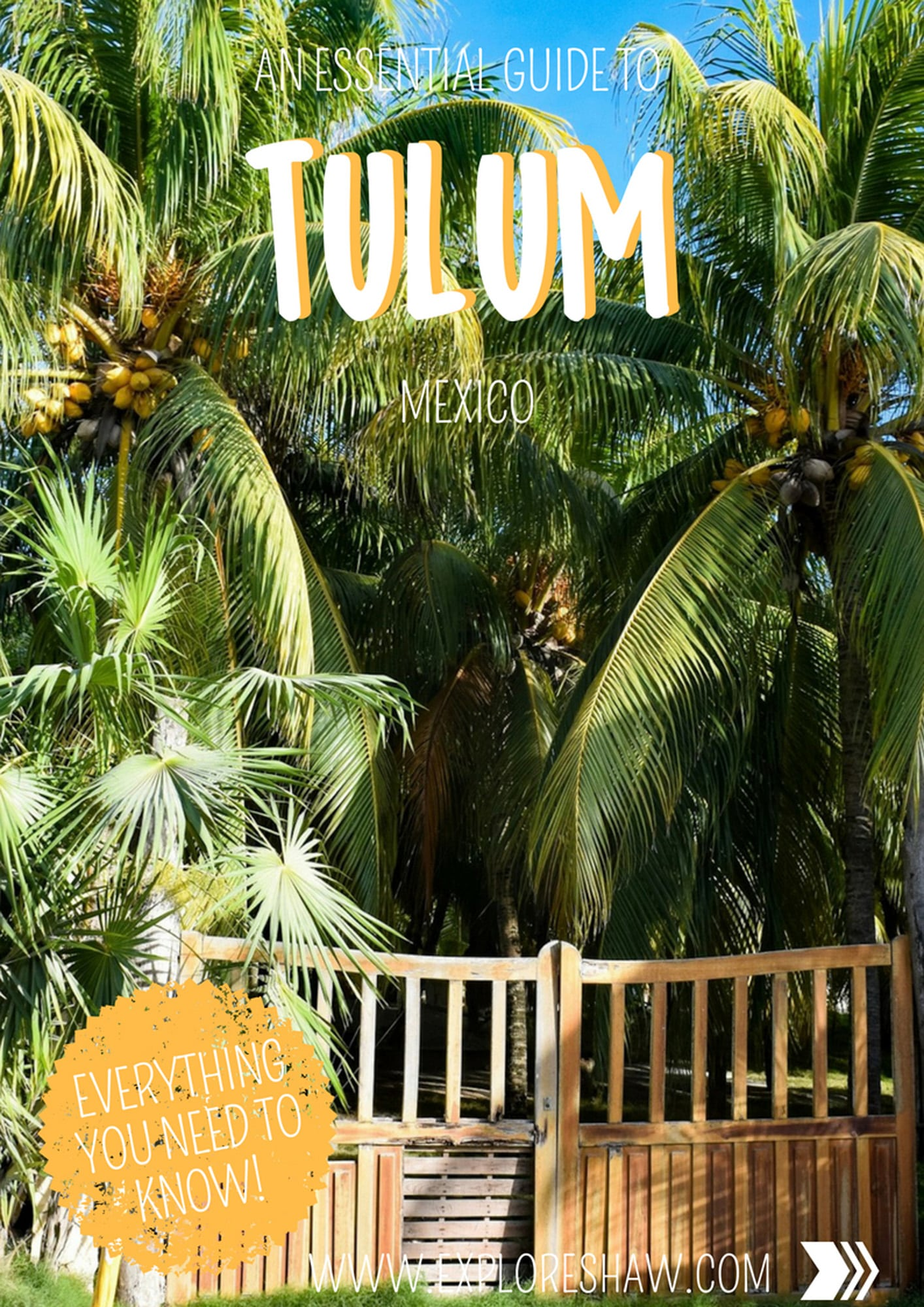 AN ESSENTIAL GUIDE TO TULUM