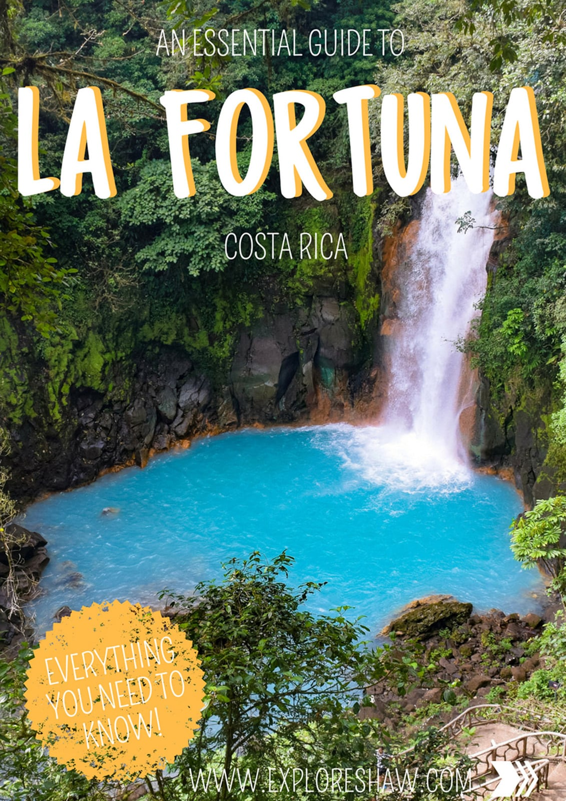 AN ESSENTIAL GUIDE TO LA FORTUNA