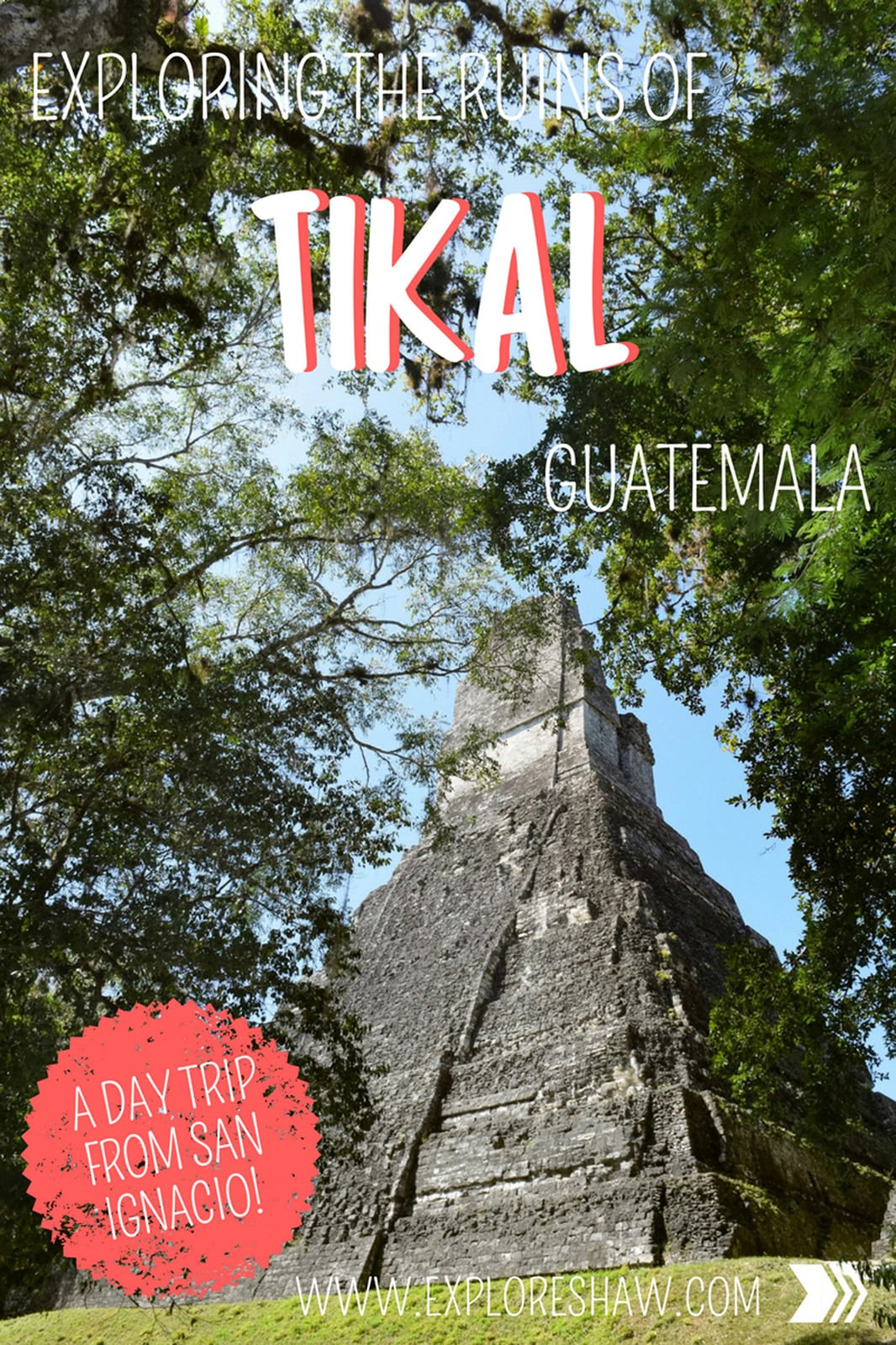 EXPLORING THE RUINS OF TIKAL GUATEMALA