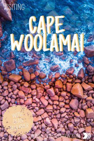 VISITING CAPE WOLLAMAI