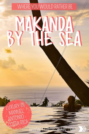 WHERE YOU WOULD RATHER BE - MAKANDA BY THE SEA