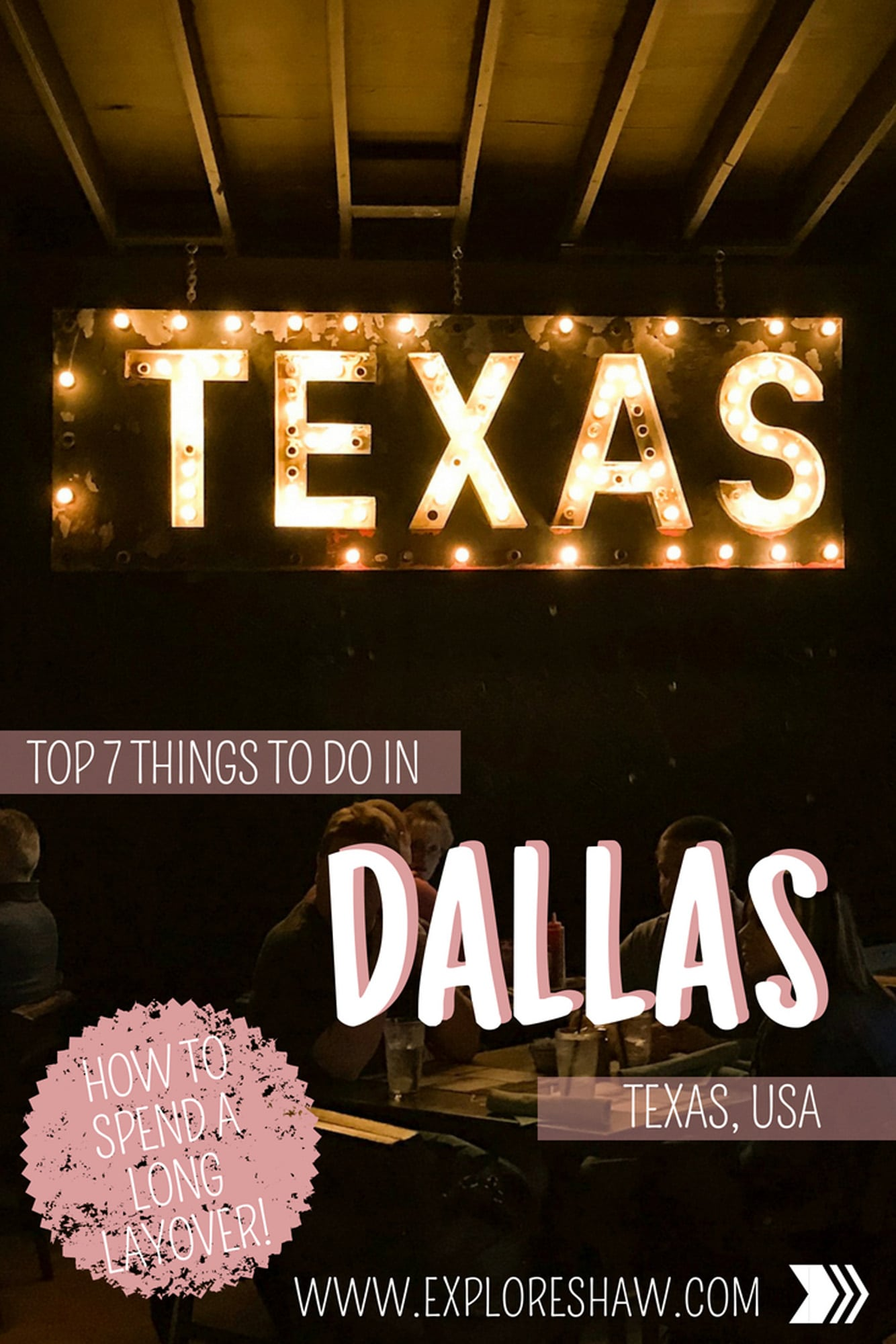 TOP 7 THINGS TO DO IN DALLAS