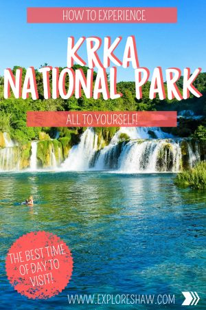 HOW TO EXPERIENCE KRKA NATIONAL PARK ALL TO YOURSELF