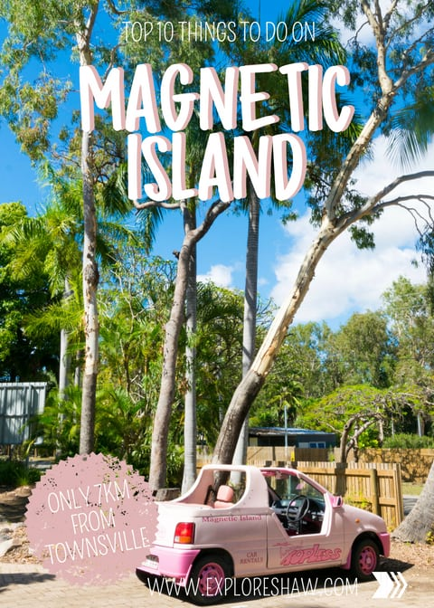 TOP 10 THINGS TO DO ON MAGNETIC ISLAND