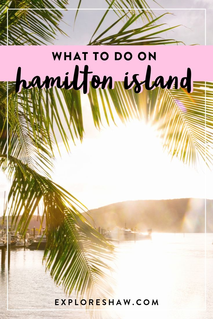 what to do on hamilton island