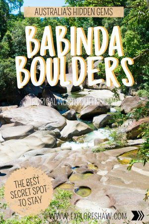 australia's hidden gem - the babinda boulders