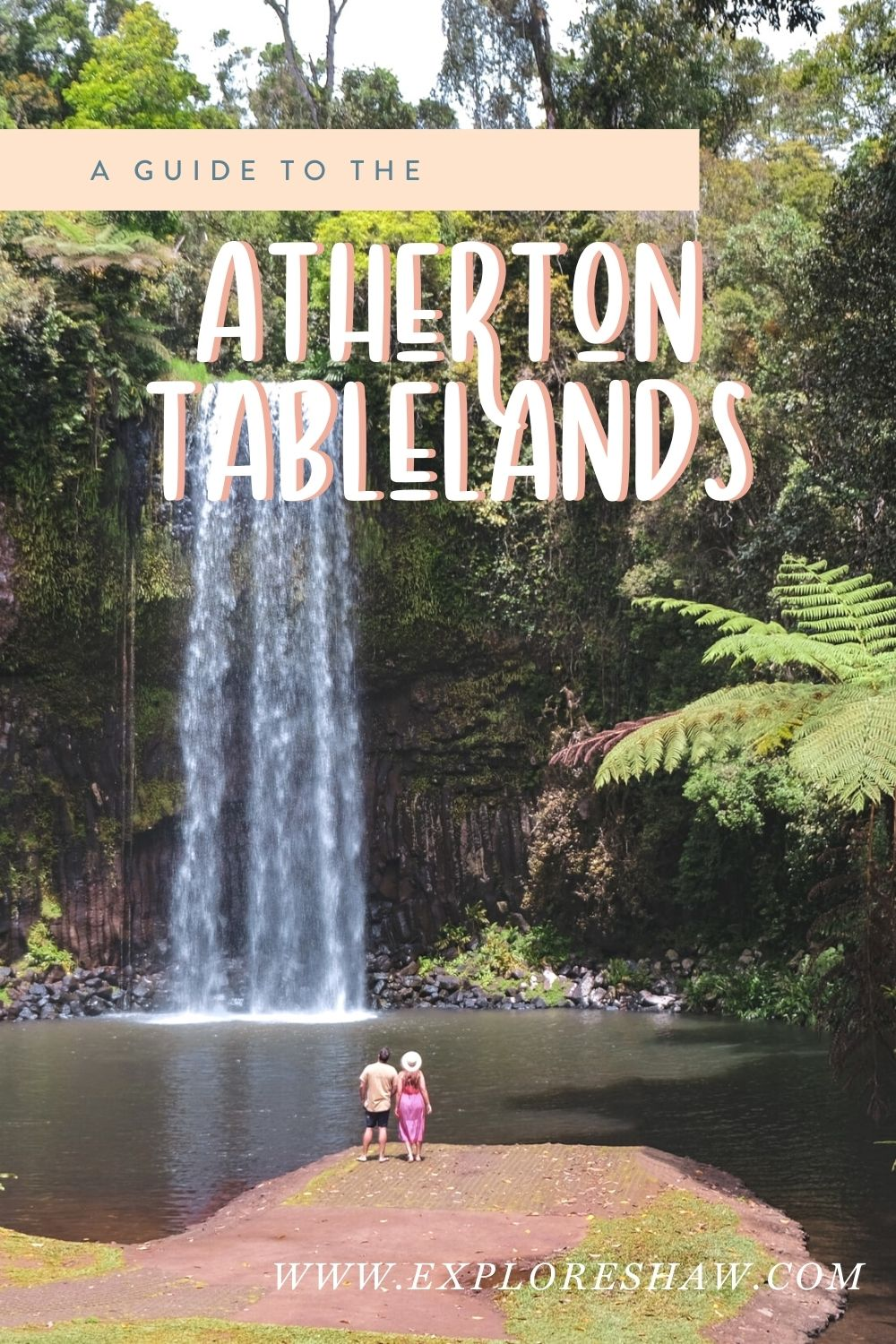 guide to the atherton tablelands