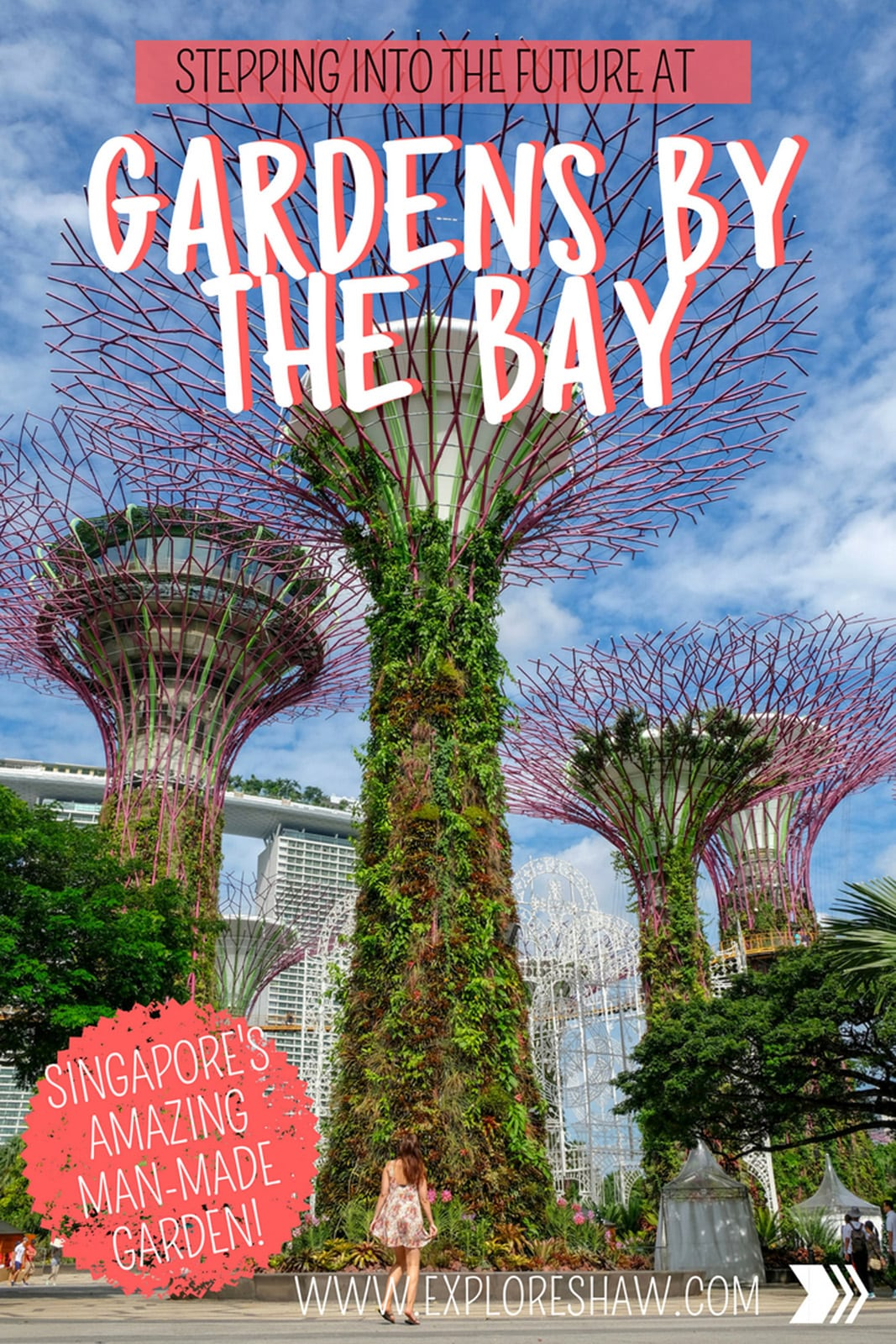 STEPPING INTO THE FUTURE AT GARDENS BY THE BAY