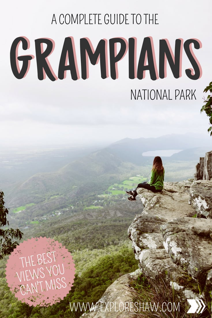 A COMPLETE GUIDE TO THE GRAMPIANS NATIONAL PARK