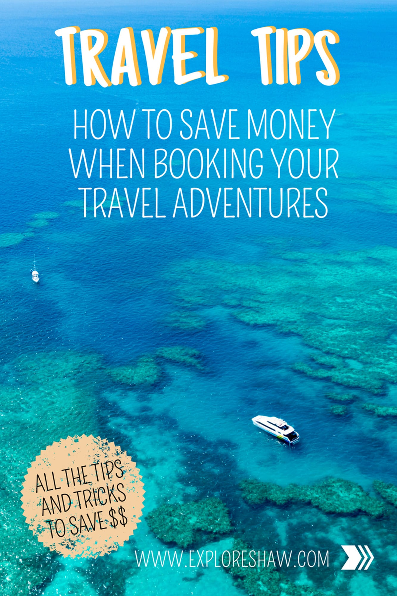 HOW TO SAVE MONEY WHEN BOOKING YOUR TRAVEL ADVENTURES