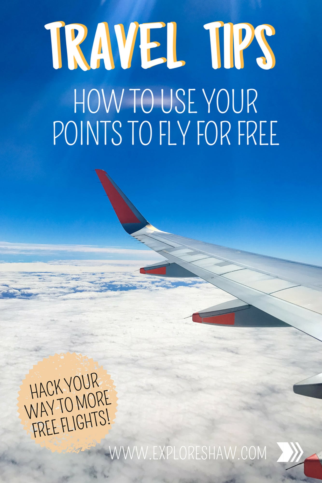 HOW TO USE YOUR POINTS TO FLY FOR FREE