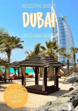 AN ESSENTIAL GUIDE TO DUBAI