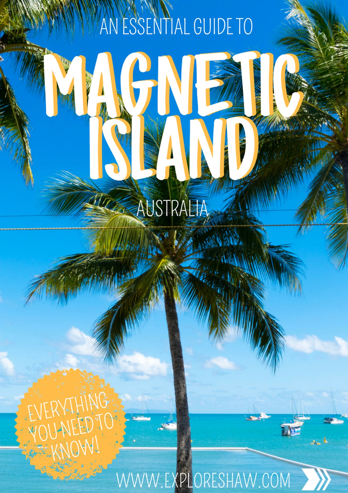 AN ESSENTIAL GUIDE TO MAGNETIC ISLAND