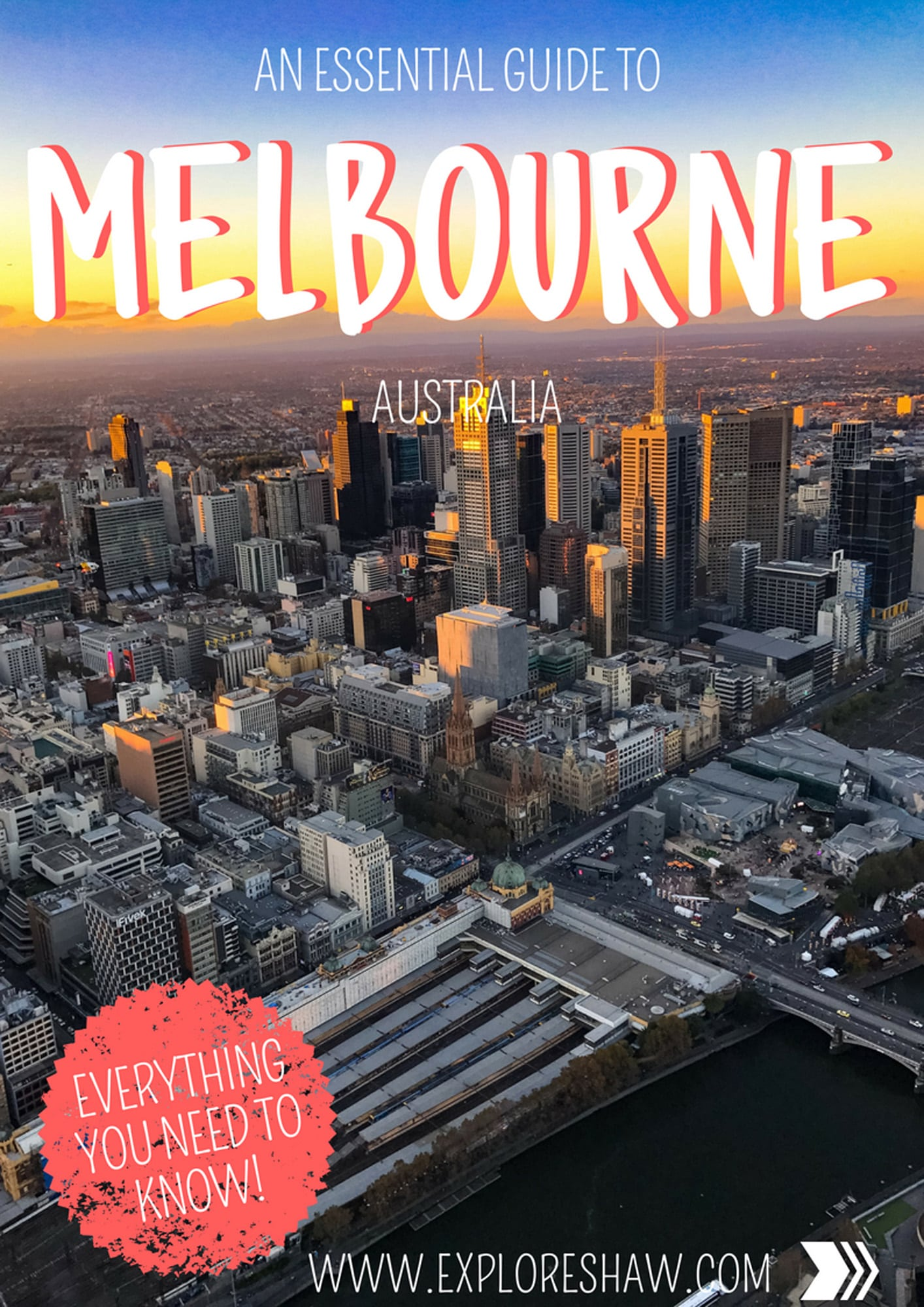 AN ESSENTIAL GUIDE TO MELBOURNE