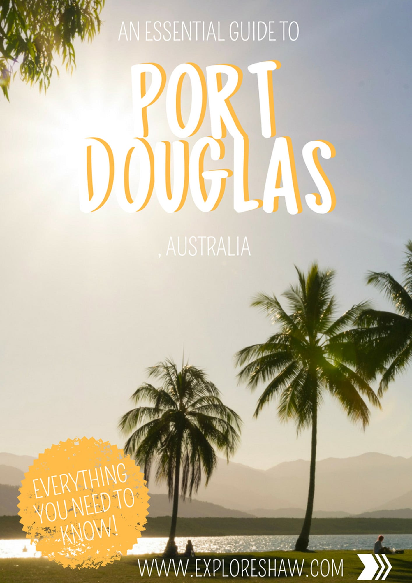 AN ESSENTIAL GUIDE TO PORT DOUGLAS