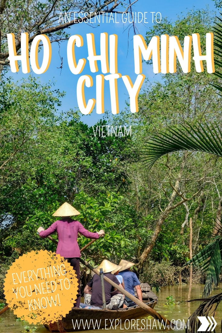 AN ESSENTIAL GUIDE TO HO CHI MINH CITY