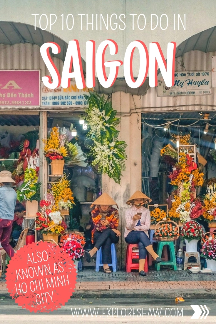 From dodging scooters, to eating your noodles squatting on the street and taking in the views from a rootop bar, here are the top 10 things to do in Saigon. #Vietnam #HoChiMinhCity #Saigon