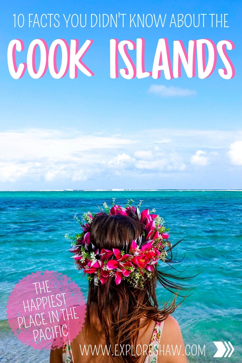 10 FACTS YOU DIDN'T KNOW ABOUT THE COOK ISLANDS