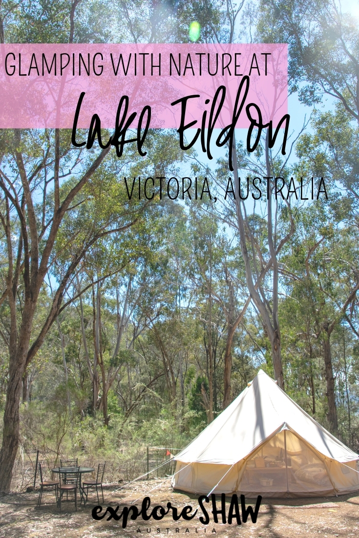 GLAMPING WITH NATURE AT LAKE EILDON