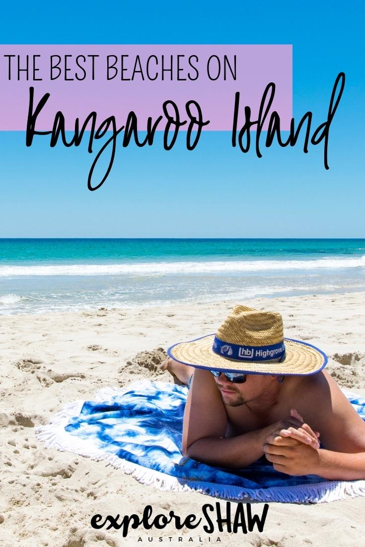 THE 5 BEST BEACHES ON KANGAROO ISLAND