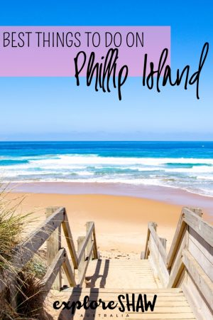 BEST THINGS TO DO ON PHILLIP ISLAND