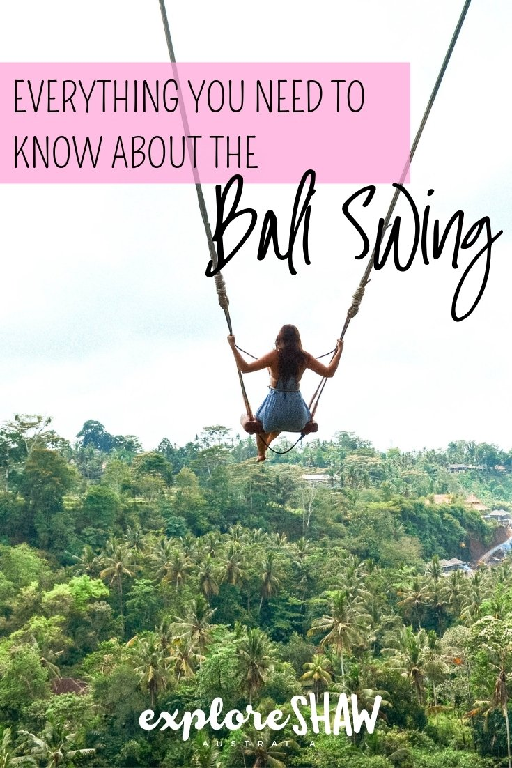EVERYTHING YOU NEED TO KNOW ABOUT THE BALI SWING