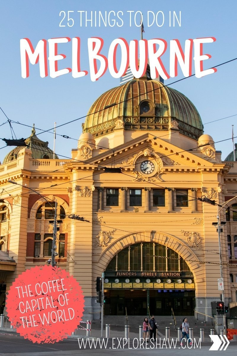Whether you're visiting for a weekend or more of a longer stay here are 25 things to do in Melbourne that you will definitely want to check out on your visit. #Australia #Melbourne