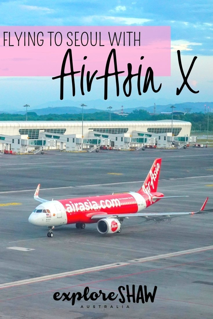 FLYING TO SOUTH KOREA WITH AIRASIA X