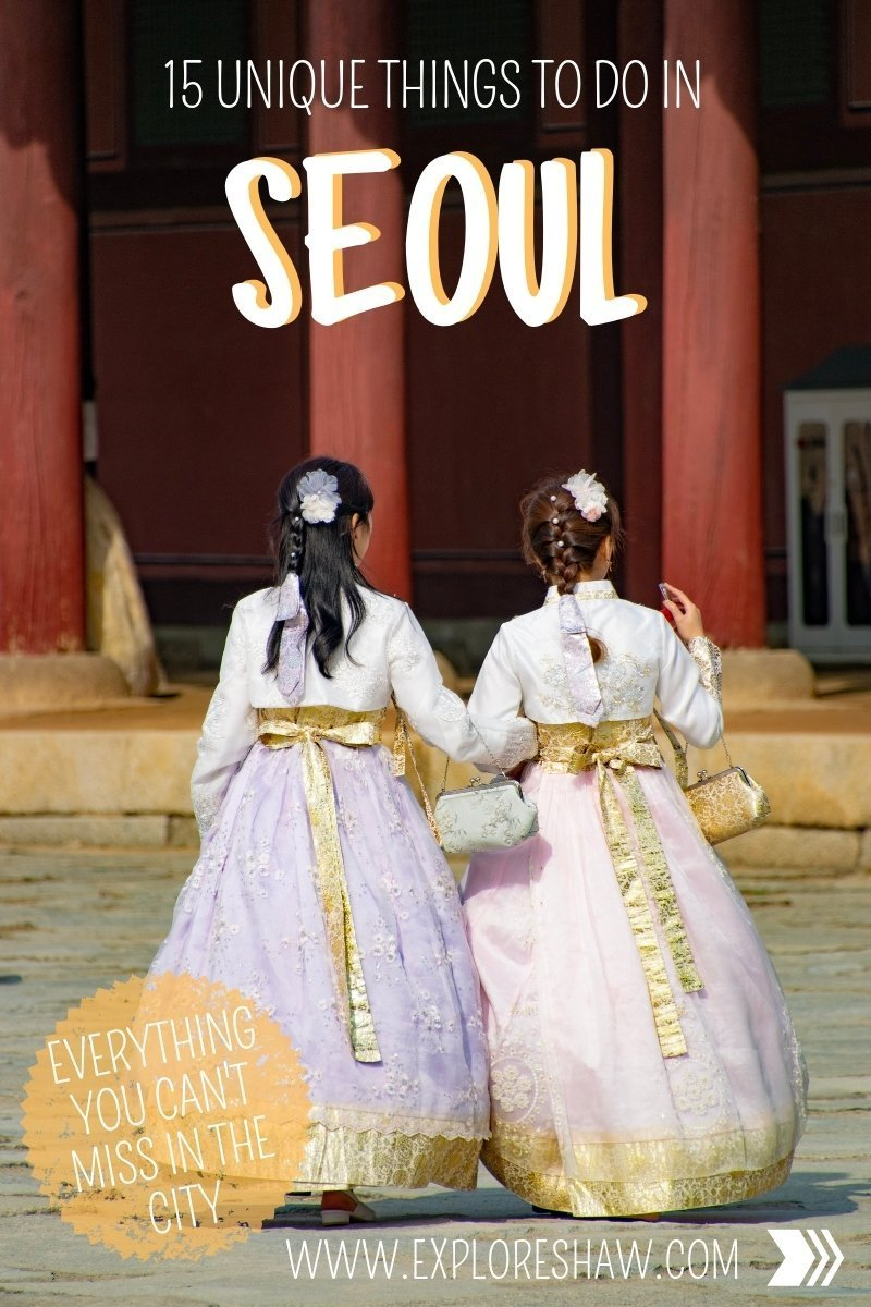 15 UNIQUE THINGS TO DO IN SEOUL (3)