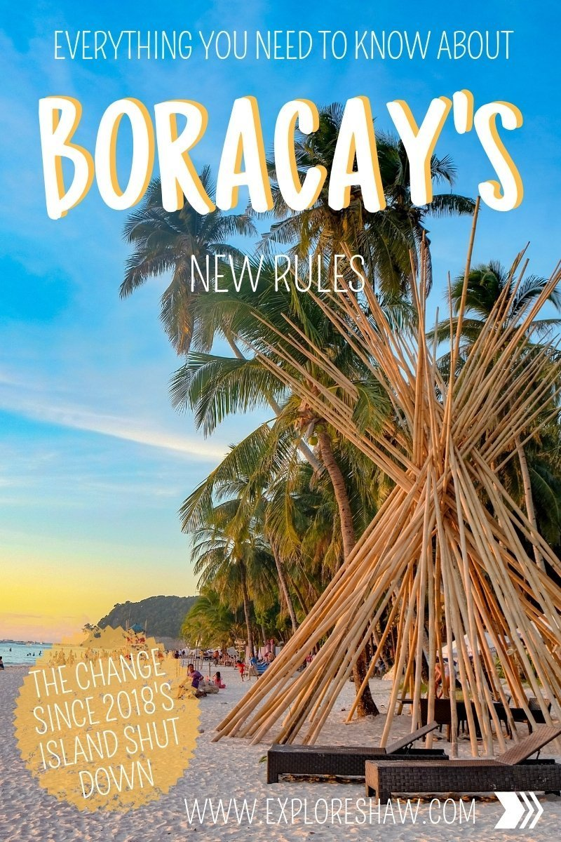 EVERYTHING YOU NEED TO KNOW ABOUT BORACAY'S NEW RULES