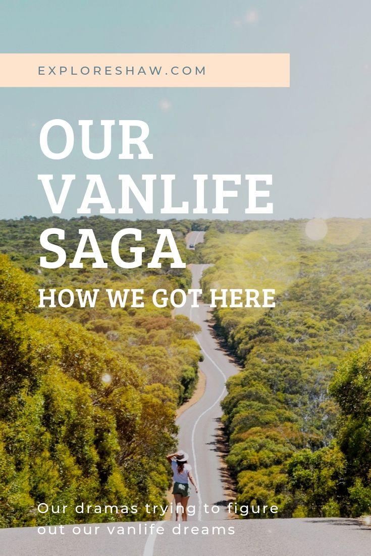 OUR VANLIFE SAGA