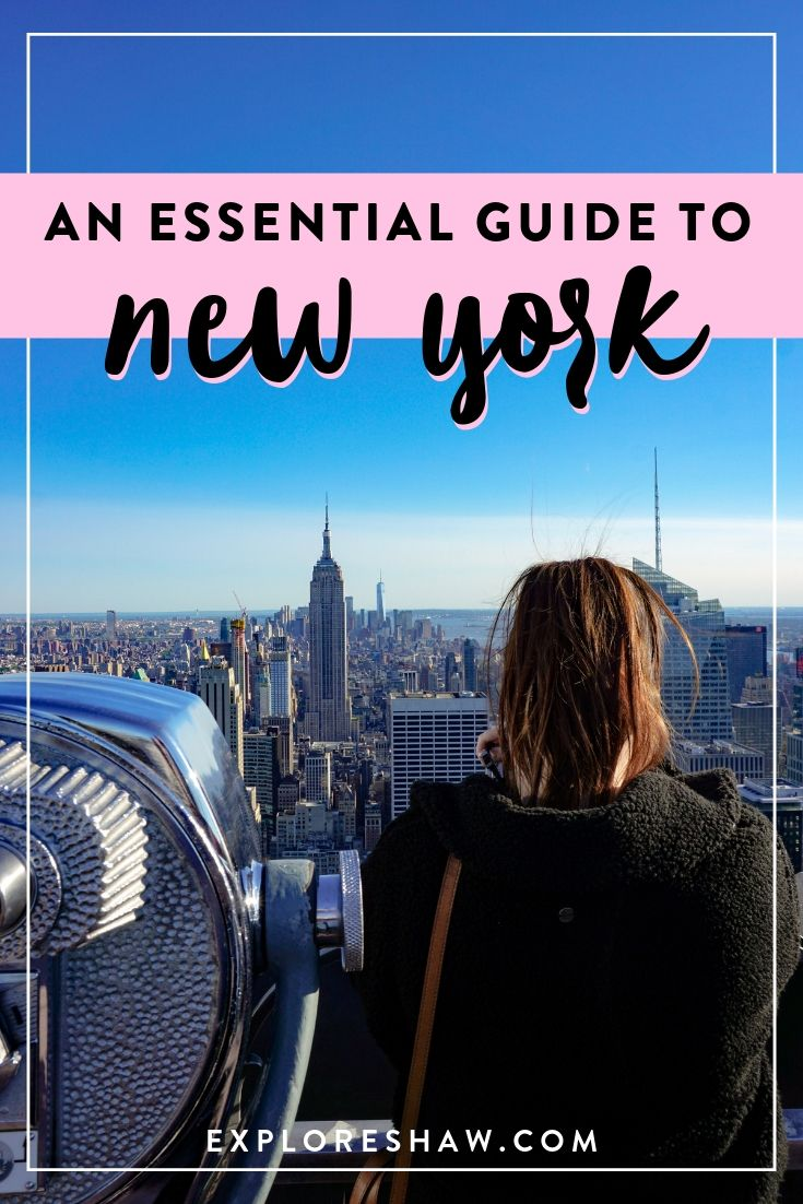 AN ESSENTIAL GUIDE TO NEW YORK