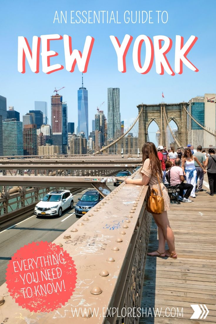 AN ESSENTIAL GUIDE TO NYC
