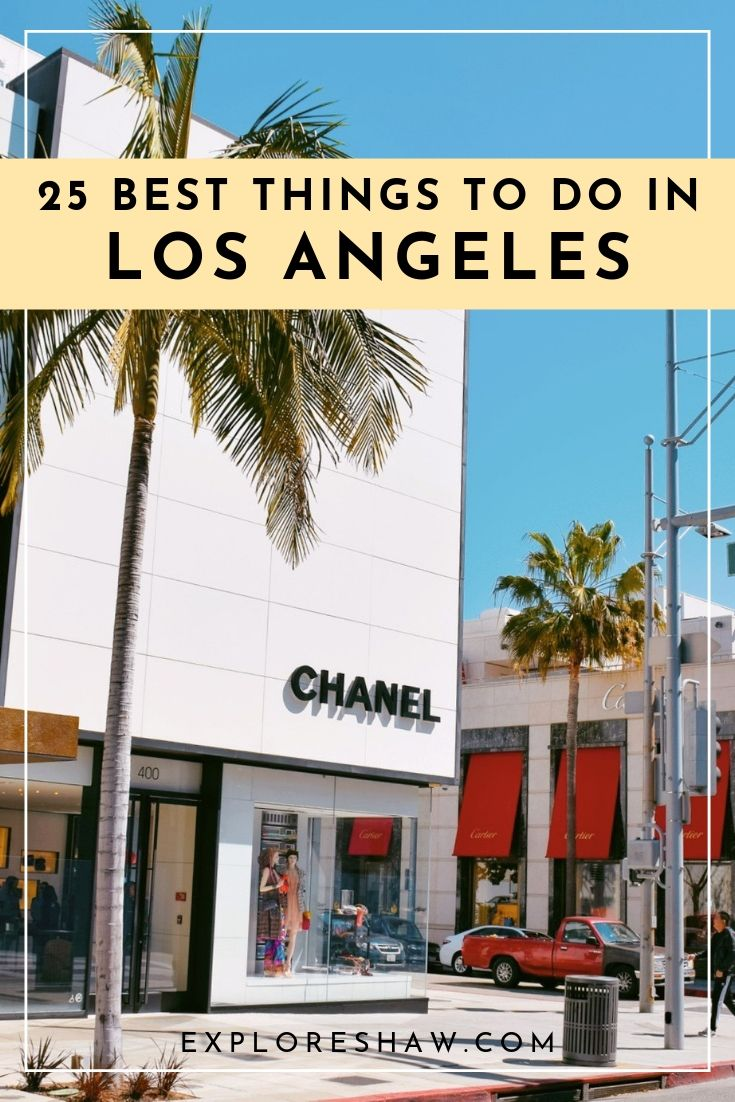25 best things to do in LA